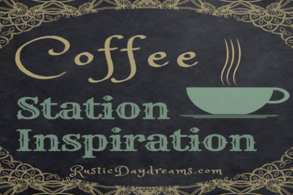 Coffee Station Inspiration